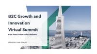 B2C Growth and Innovation Virtual Summit
