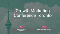 Growth Marketing Conference Toronto 2019