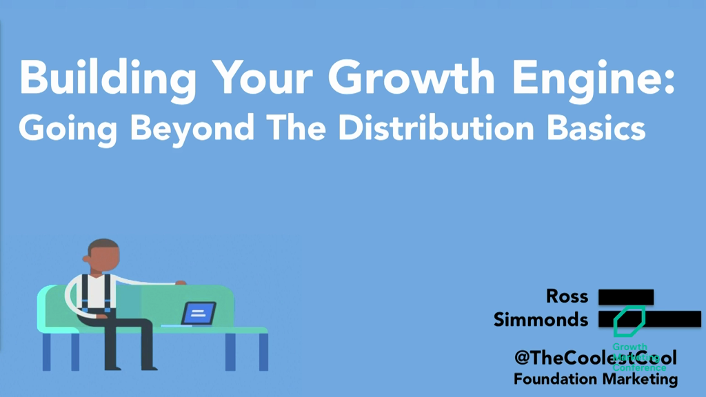 Building Your Ultimate Growth Engine: How to Scout Your Best Markets &Deliver Them the Right Content Through the Right Channels