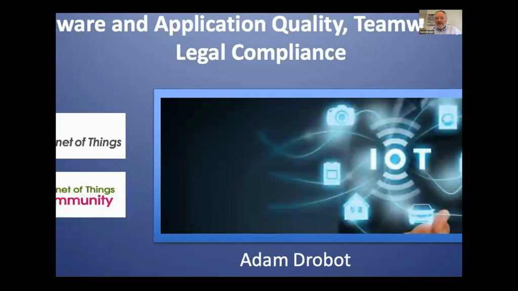Panel: Managing the Hidden Imperatives of IoT: Software and Application Quality, Teamwork, and Legal Compliance