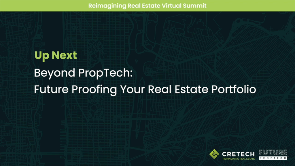 Beyond PropTech, Future-proofing Your Real Estate Portfolio