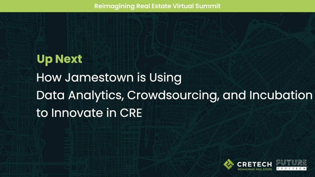 Nimble Real Estate: How Jamestown is Using Data Analytics, Crowdsourcing, and Incubation to Innovate in CRE