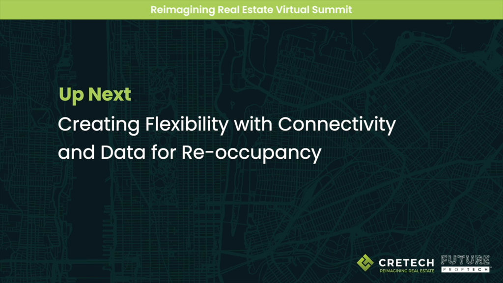 Creating Flexibility with Connectivity and Data for Re-Occupancy