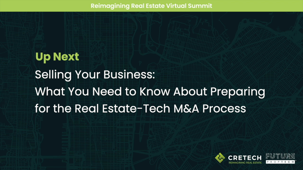 Selling Your Business: What You Need to Know About Preparing for the Real Estate-Tech M&A Process