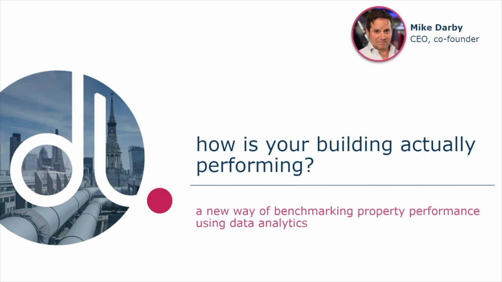How is your building actually performing? A new way of benchmarking property performance using data analytics