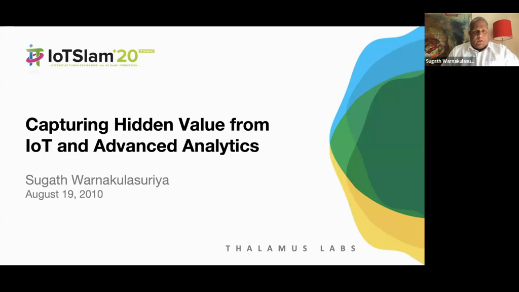 Capturing Hidden Value from IoT and Advanced Analytics