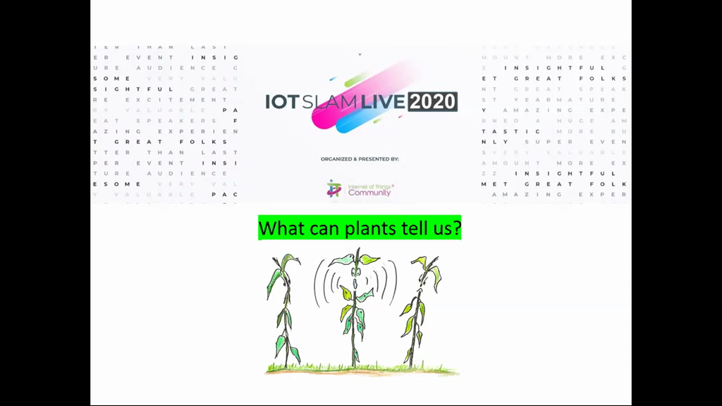 """IoT """"Smart"""" for Agriculture – What plants can tell us"""