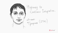 Денис Трифонов, 2GIS: Highway to Continuous Integration